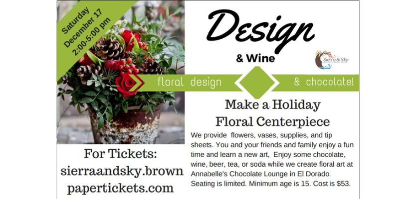 DIY Floral Design Class / Holiday / El Dorado, CA