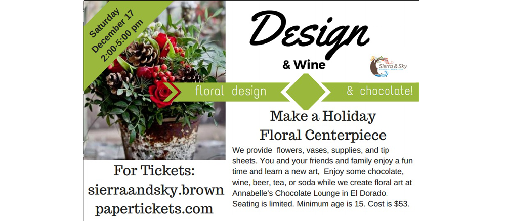 DIY Floral Design Class El Dorado, CA near Sacramento  Holiday Design!