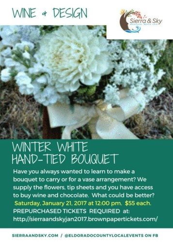 DIY Floral Design Class - Hand Tied Bouquet - El Dorado, California